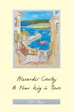 Alexander Crowley – A New King in Town