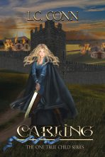 Carling (Book 2 of the One True Child series)